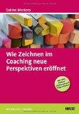 Cover zu Wie Zeichnen im Coaching neue Perspektiven eröffnet