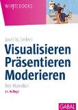 Cover zu Visualisieren Präsentieren Moderieren - Der Klassiker