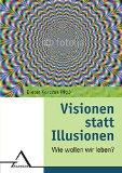Cover zu Visionen statt Illusionen