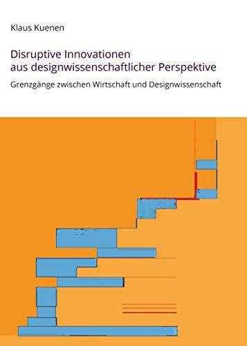 Cover zu Disruptive Innovationen aus designwissenschaftlicher Perspektive