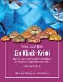 """Cover zu Ein Klinik-Krimi - Wie in einer Deutschen Universitätsklinik ein Professor kaltgestellt wurde oder: """"Die neun Kröten"""" von Prof. Dr. O.J.Beck und einem Beitrag von Silka Strauss"""