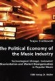 The Political Economy of the Music Industry