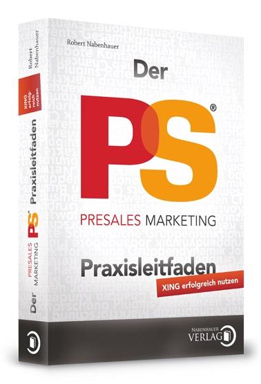 "Cover zu PreSales Marketing Praxisleitfaden ""XING erfolgreich nutzen"""