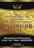 Cover zu Der Königsweg für Low Budget Öffentlichkeitsarbeit: ONLINE PR