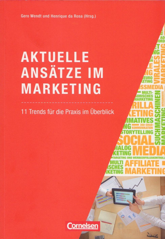 Cover zu Aktuelle Ansätze im Marketing