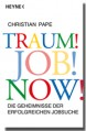 Traum! Job! Now!