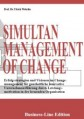 SIMULTANEOUS MANAGEMENT OF CHANGE