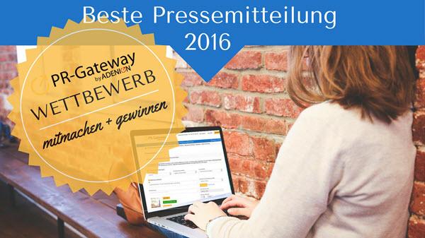 Cover zu Wettbewerb Beste Pressemitteilung 2016 - mitmachen und gewinnen