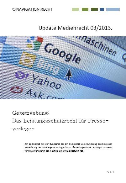 Cover zu Update Medienrecht 03/2013: Das Leistungsschutzrecht für Presseverleger