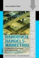 Handelsmarketing 1 -  Strategien und Instrumente im HandelsMarketing