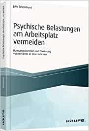 Cover zu Psychische Belastungen am Arbeitsplatz vermeiden