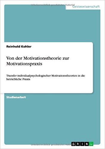 Cover zu Von der Motivationstheorie zur Motivationspraxis