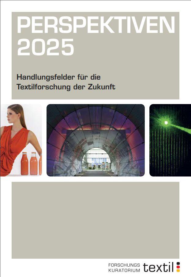 Cover zu Perspektiven 2025 - Handlungsfelder für die Textilforschung der Zukunft