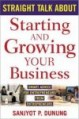 Straight Talk About Starting Your Own Business
