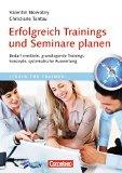 Cover zu Erfolgreich Trainings und Seminare planen