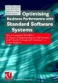 Optimising Business Performance with Standard Software Systems