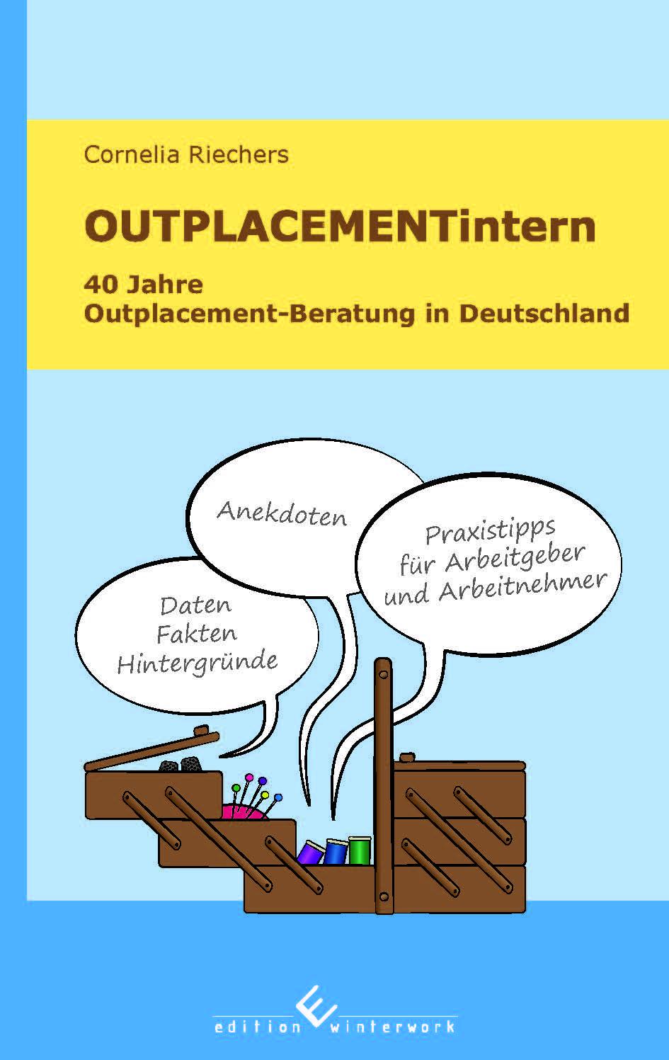 Cover zu OUTPLACEMENTintern. 40 Jahre Outplacement-Beratung in Deutschland