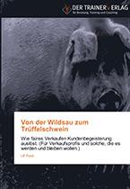 Cover zu Von der Wildsau zum Trüffelschwein