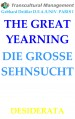 THE GREATYEARNING DIE GROSSE SEHNSUCHT