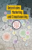 Cover zu Dezentrales Marketing und Crowdsourcing
