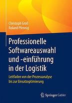 Cover zu Professionelle Softwareauswahl und -einführung in der Logistik