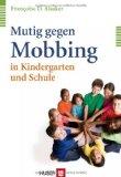 Cover zu Mutig gegen Mobbing in Kindergarten und Schule