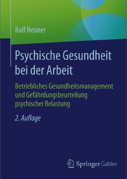 Cover zu Psychische Gesundheit bei der Arbeit – Gefährdungsbeurteilung und Betriebliches Gesundheitsmanagement