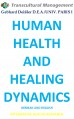 HUMAN HEALTH AND HEALING DYNAMICS