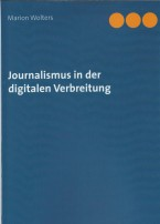 Journalismus in der digitalen Verbreitung