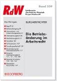 Cover zu Die Betriebsänderung im Arbeitsrecht