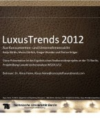 Luxus-Trends 2012