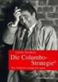 Die Columbo-Strategie