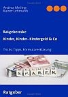 Kinder, Kinder - Kindergeld & Co