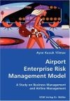 Airport Enterprise Risk Management Model