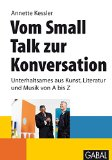 Cover zu Vom Small Talk zur Konversation